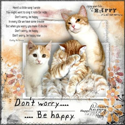 Don't Worry .... Be Happy