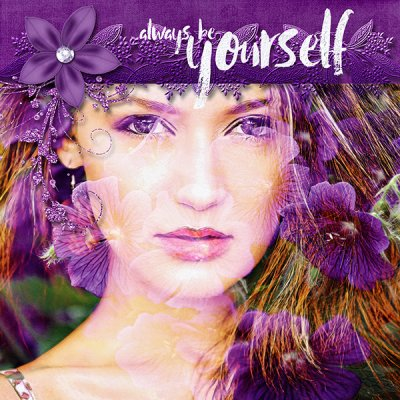 Altered Photo - Always Be Yourself