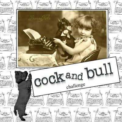 Cock and bull challenge April
