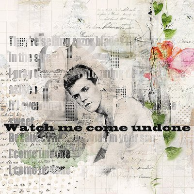 Watch me come undone
