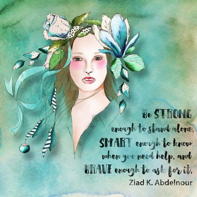 Be Strong - April Quote Challenge