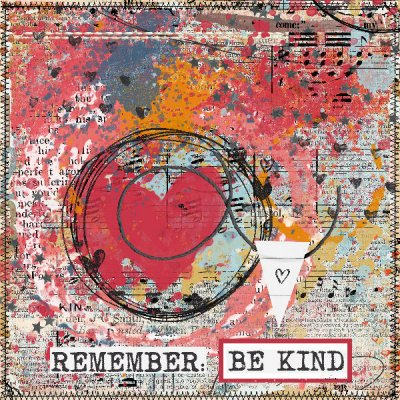 Remember:  Be Kind