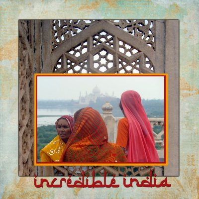 project 52 week 9 I - Incredible India